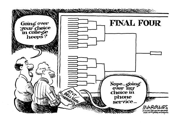 Jimmy Margulies - The Record of Hackensack, NJ - Final Four - English - ATT/ BellSouth, merger, merge, telephone, service, telecommunications, telecommunication, merging, final four, brackets, bracket, basketball, hoops, college basketball