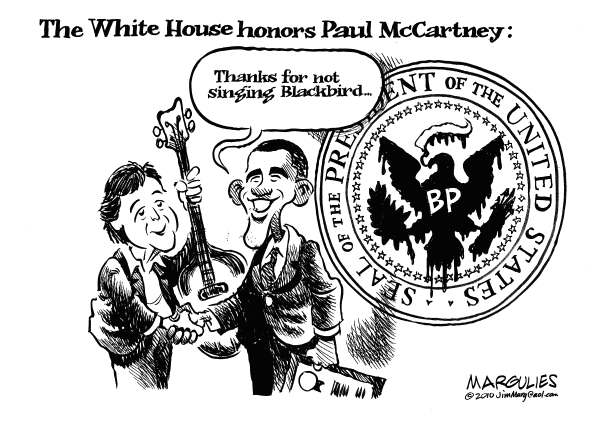 Jimmy Margulies - The Record of Hackensack, NJ - Paul McCartney not singing Blackbird - English - BP, BP oil spill, Obama, Gulf Oil Spill