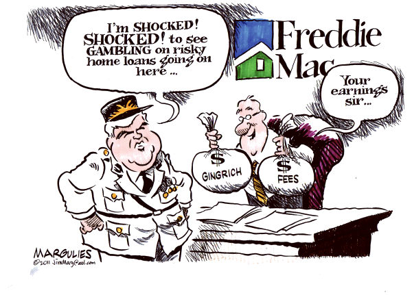 Jimmy Margulies - The Record of Hackensack, NJ - Newt Gingrich and Freddie Mac - English - Newt Gingrich, Freddie Mac, Gingrich for president 2012, Republican presidential candidates, Mortgage crisis, subprime mortgages, housing bubble