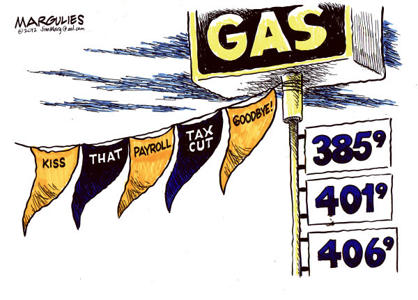 Payroll tax cut © Jimmy Margulies,The Record of Hackensack, NJ,Payroll tax cut, Gas prices, inflation, energy, foreign oil
