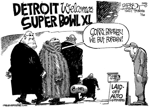 John Darkow - Columbia Daily Tribune, Missouri - Where Our Priorities Are - English - Super Bowl Foreign Auto Workers