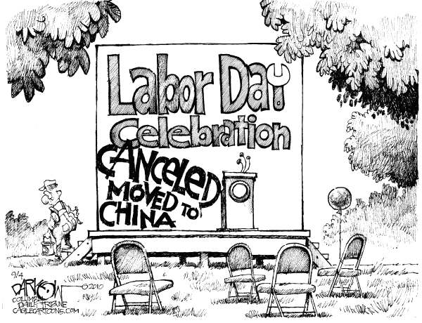 Labor Day © John Darkow,Columbia Daily Tribune, Missouri,Labor Day celebration, china, jobs, economy, business, india, outsourced