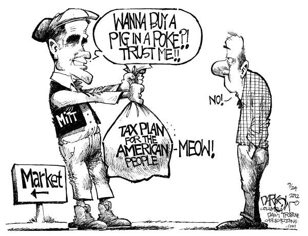 John Darkow - Columbia Daily Tribune, Missouri - What Happens in Vagueness Stays in Vagueness - English - Pig, Poke, Trust, Mitt Romeny, Meow, Tax, American, Market, Vague, Political, People