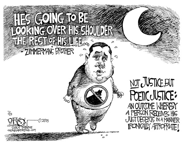 Poetic justice for Zimmerman © John Darkow,Columbia Daily Tribune, Missouri,brother, poetic, justice, outcome, just, deserts, desserts, Manner, ironically, appropriate, justice, hiding, death, threats, safe, acquitted, murder, shooting, Trayvon, Martin