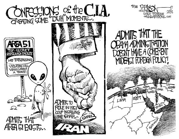 John Darkow - Columbia Daily Tribune, Missouri - Confessions of the CIA - English - CIA, Government, Aliens, Area 51, Obama, Administration, 1953, Iran, Afghanistan, Iraq, Libya, Egypt, Somalia, Syria, Israel, Trespassing, Violators, Vanish, Trace, Disappear, Secret