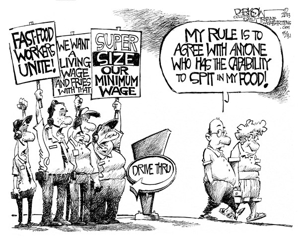 Minimum Rage © John Darkow,Columbia Daily Tribune, Missouri,minimum, wage, rage, salary, pay, paycheck, employee, wages, fast, food, workers, super, size, living, fries, union