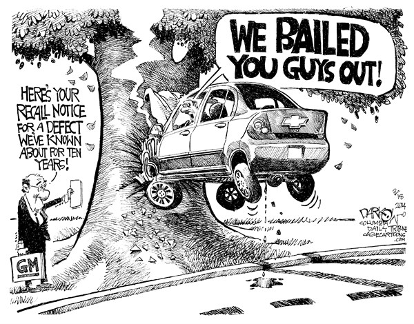 GM Gross Mismanagement © John Darkow,Columbia Daily Tribune, Missouri,GM, General, Motors, Bailed, Out, Recall, Defect, Known, Hidden, Years, Faulty, Crash, Serious, Ignition, Switch, Death, Vehicle, Air Bags, Deployed, Decade, Warn, Public