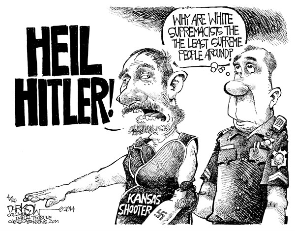 John Darkow - Columbia Daily Tribune, Missouri - White Supremacists - English - Supremacists, White, Kansas, Shooter, Hitler, Heil, Supreme, Court, People, Jail, Ku-Klux Klan, KKK, Arrest, Superior, Dominate, Politics, Racial, Enemy, Cultural, Groups