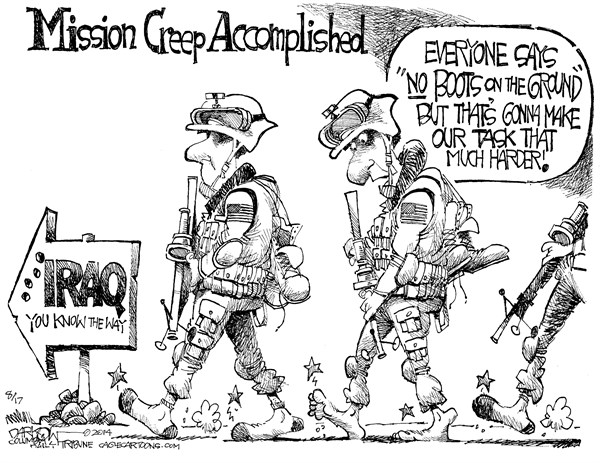 No Boots on the Ground © John Darkow,Columbia Daily Tribune, Missouri,Mission, Creep, Boots, Iraq, airborne, warfare, air strike, counter-insurgency operations, bombardment, satellite intelligence, victory, special forces, assist, Iraq, train, advise
