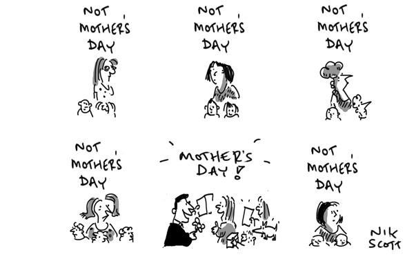Nik Scott - Australia - Not Mothers Day - English - mothers day,mothers,children