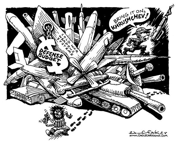 Huffaker - Politicalcartoons.com - Defense Budget - English - cold war weapons systems Bush Khrushchev terrorism