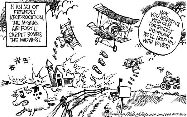 Mike Keefe - Cagle Cartoons - Domestic Terrorism - English - domestic terrorism reciprocation midwest air force