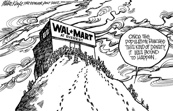 Mike Keefe - Cagle Cartoons - Wal Mart Everest.tif - English - Wal Mart Everest population business bound crowds masses