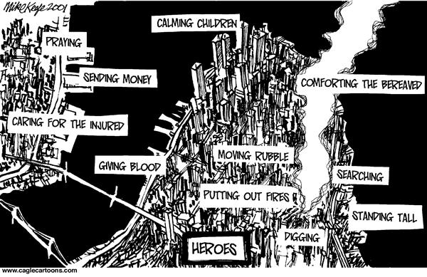 Mike Keefe - Cagle Cartoons - SPECIAL 9 11 New York Heroes - English - New York, heroes, injured, children, money, caring, blood, giving, comforting, fires, rubble, digging