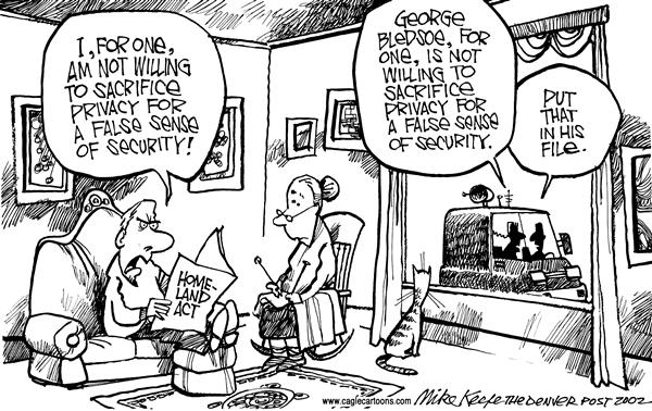 Mike Keefe - Cagle Cartoons - Sacrificing Privacy - English - Homeland Security, Privacy, Terrorism