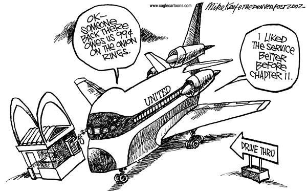 Mike Keefe - Cagle Cartoons - United Airlines Service - English - United Airlines, Service, Chapter 11