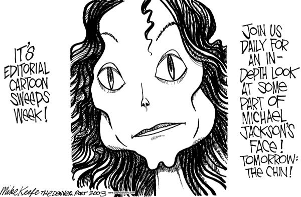 Mike Keefe - Cagle Cartoons - Michael Jackson and Sweeps - English - Michael Jackson, Sweeps, Cosmetic Surgery