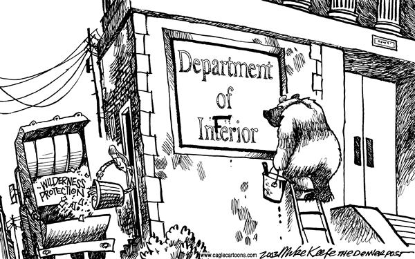 Mike Keefe - Cagle Cartoons - Department of Inferior - English - Norton, Wilderness, Interior