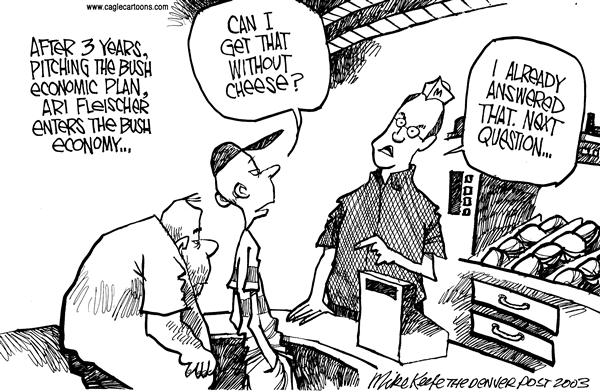 Mike Keefe - Cagle Cartoons - Ari Fleischer - English - Economy Bush Fleischer Jobs Unemployment