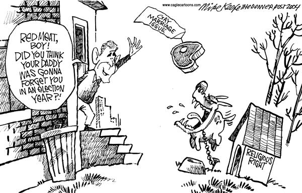 Mike Keefe - Cagle Cartoons - Red Meat for the Religious Right - English - Religious Right Bush Gay Marriage Election Year