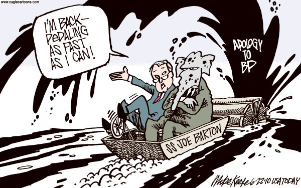 Barton Backpedals COLOR © Mike Keefe,Cagle Cartoons,barton,bp,backpedal,apology,oil,spill,obama,damages,environment