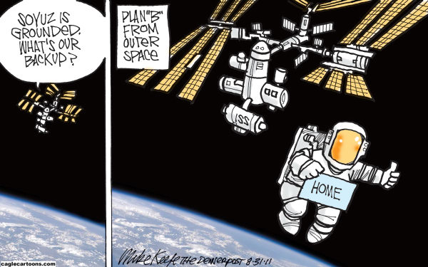 "Mike Keefe - Cagle Cartoons - Plan ""B"" from Outer Space COLOR - English - plan; b; outer; space; station; international; soyuz; shuttle; nasa"