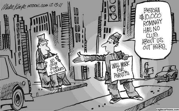 Mike Keefe - Cagle Cartoons - Betting on Romney - English - mitt romney; bet; unemployed; economy; 99; poor; middle; class, jobs, unemployment,