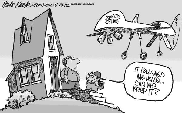 Mike Keefe - Cagle Cartoons - Domestic Drone Surveillance - English - drone; spy; domestic; surveillance; privacy; security