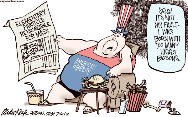 Mike Keefe - Cagle Cartoons - Higgs Boson COLOR - English - higgs; boson; mass; cern; quantum; god; particle; obesity; fat; america