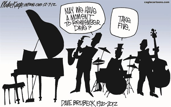 Mike Keefe - Cagle Cartoons - Dave Brubeck COLOR - English - dave brubeck; jazz; obit; take; five; time; out; music