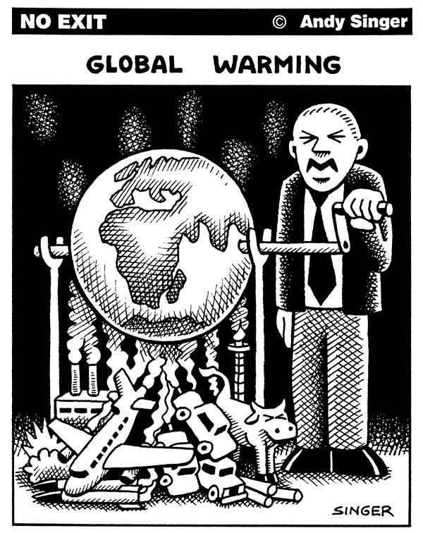 Andy Singer - Politicalcartoons.com - Global Warming - English - global,warming,warm,climate,change,environment,environmental,greenhouse,effect,planet,earth,kyoto,pollution,gases,emission,emissions,emmissions,pollution,smog,population
