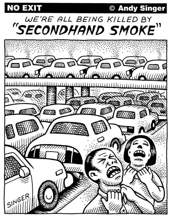 Andy Singer - Politicalcartoons.com - Second Hand Car Smoke is Killing Us - English - car,cars,auto,autos,automobiles,automobile,motor,vehicle,vehicles,driving,drivers,highways,roads,transportation,secondhand,smoke,second hand,cigarettes,cigarette,pollution,smog,air,quality,global,warming,greenhouse,gas,gasses,climate,change,oil