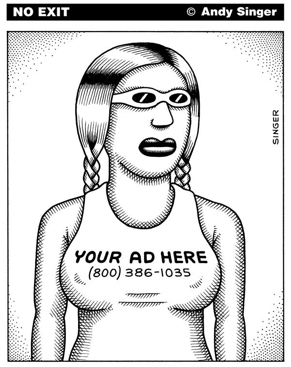 Andy Singer - Politicalcartoons.com - Advertisers Sell Space on Womans Chest - English - ad,ads,advertising,advertisments,advertise,publicity,placement,marketing,sales,label,labels,media,sex,sells,exploit,exploitment