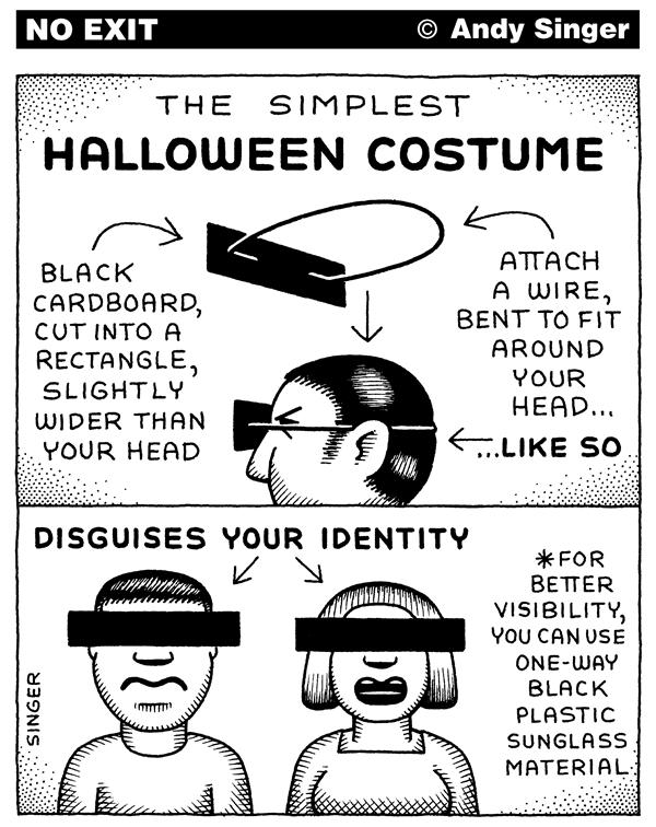 Andy Singer - Politicalcartoons.com - Very Simple Halloween Costume - English - halloween,halloweens,haloween,costume,costumes,disguise,disguises,identity,simple,trick or treat,trick,treat