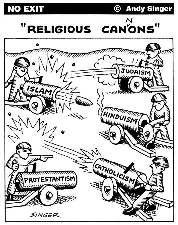 Andy Singer - Politicalcartoons.com - Religious Canons - English - religion,religions,religious,faith,faiths,belief,beliefs,Jew,jews,Judaism,jewish,Christian,christians,Christianity,Catholics,catholic,Catholicism,Protestant,protestants,Protestantism,Islam,islamic,Muslim,muslims,islamist,hindu,Hinduism,Hindus,cannon