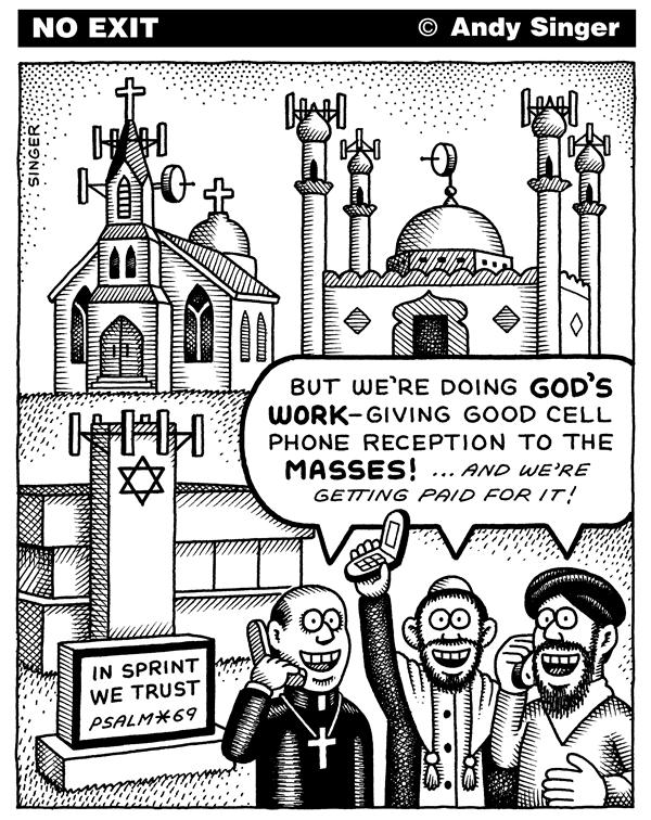 Andy Singer - Politicalcartoons.com - Cell Phone Towers in Church Spires - English - church,churches,temple,temples,mosque,mosques,religion,christian,Christians,Christianity,religions,cell,phone,phones,tower,towers,spire,spires,communication,communications,cell,phone,cell,phones,telephone,telephones,reception,god,God