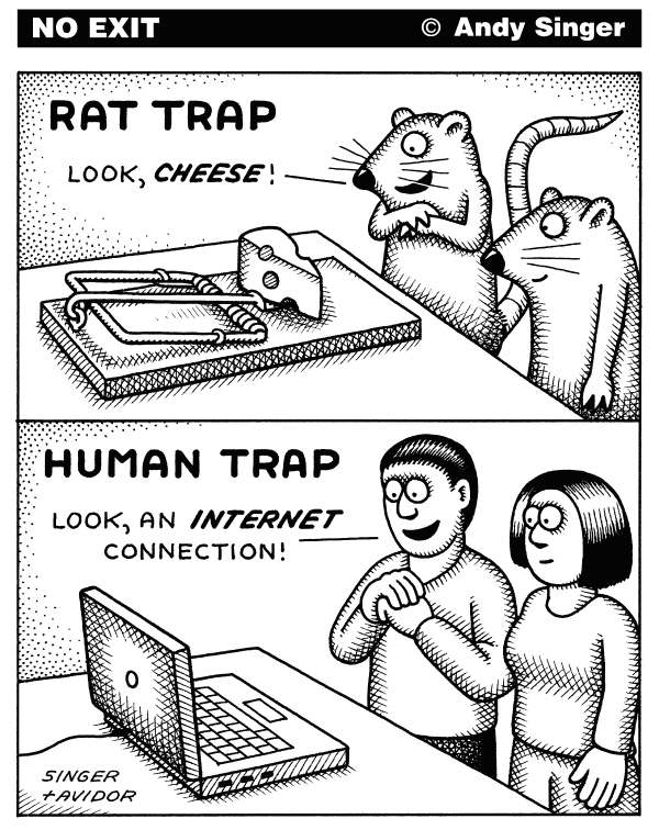 Andy Singer - Politicalcartoons.com - Rat Trap Human Trap - English - rat,rats,mouse,mice,human,humans,person,people,trap,traps,trapping,trapped,laptop,computer,computers,computing,internet,word,wide,web,browser,browsers,browsing,net,surfing,technology,technological,social,networking,networks,network,wifi,media