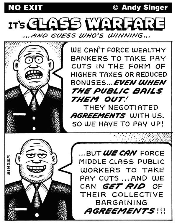 Andy Singer - Politicalcartoons.com - Class Warfare Collective Bargaining - English - rich,wealth,wealthy,middle,class,classes,poor,tax,taxes,taxcuts,cut,cuts,taxation,taxed,banker,bankers,bonus,bonuses,public,employee,employees,worker,workers,union,unions,collective,bargaining,pay,salary,salaries,benefits,Wisconsin,Scott,Walker