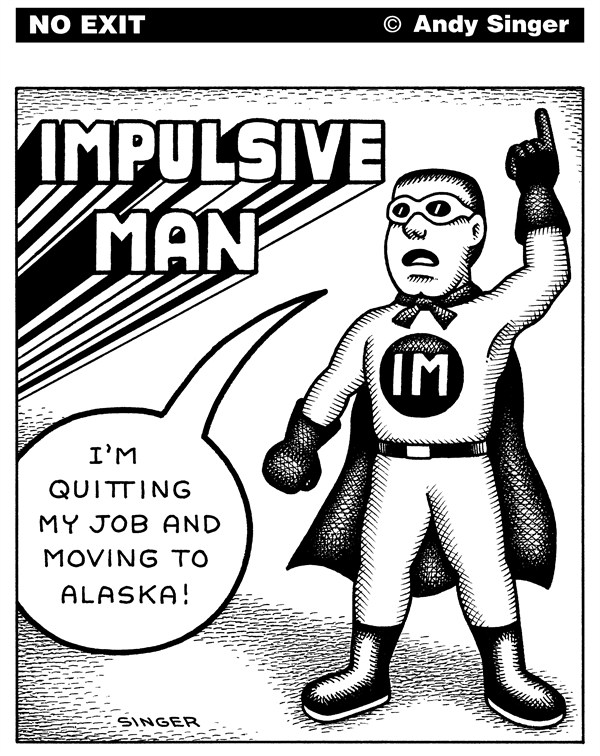 123496 600 Impulsive Man cartoons