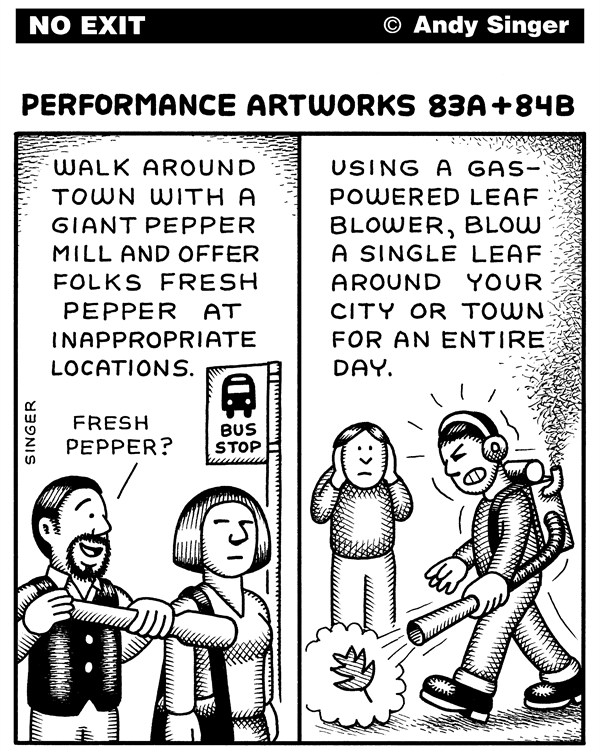 Andy Singer - Politicalcartoons.com - Performance Artworks Pepper Leaf - English - perform,performer,performers,performance,art,arts,artist,artists,theater,food,foods,eat,eating,eats,dining,diners,waiter,waiters,restaurant,restaurants,cuisine,pepper,mill,mills,leaf,leaves,blower,blowers,noise,noises,noisy,pollution,polluters