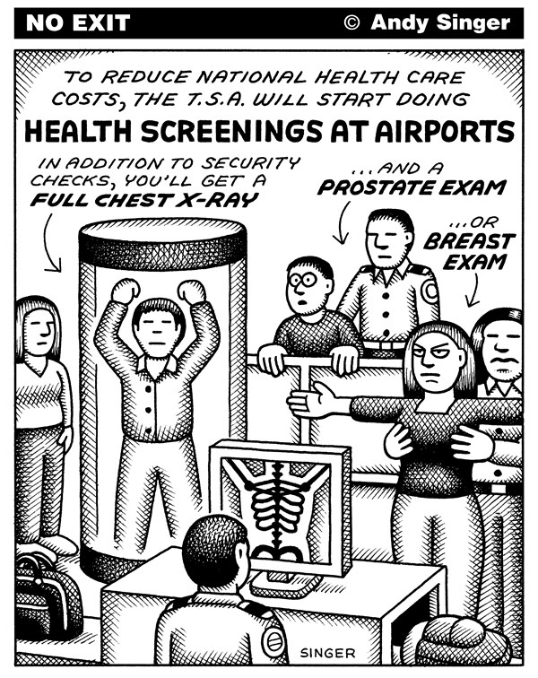 Andy Singer - Politicalcartoons.com - Healthcare Screenings at Airports - English - health,healthcare,care,medicine,prostate,breast,exam,exams,examination,examinations,airport,airports,airplane,airplanes,aircraft,planes,passenger,passengers,luggage,baggage,transportation,security,administration,TSA,screening,screened,screens