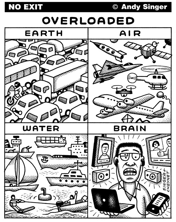 Overloaded © Andy Singer,Politicalcartoons.com,overload,overloads,over,crowded,crowding,traffic,cars,automobiles,motor,vehicles,transport,transportation,airplane,airplanes,planes,helicopters,drones,boats,ships,roads,brain,brains,minds,computer,computers,cell,smart,phones,screens,stimulation