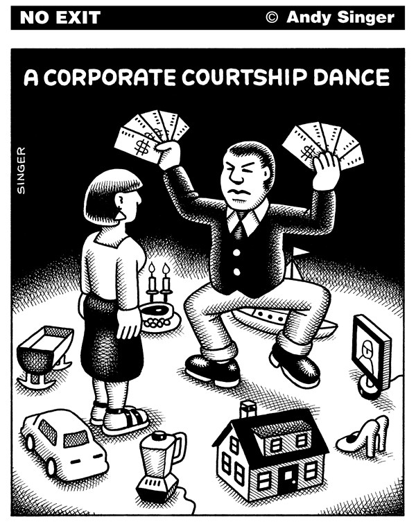 Andy Singer - Politicalcartoons.com - Corporate Courtship Dance - English - corporate,corporation,corporations,business,businessman,businessmen,businesses,capitalism,consumer,consumers,consumerism,men,man,guy,guys,woman,women,girls,girl,gals,relationship,relationships,love,marriage,marriages,romance,dance,dances,dancing