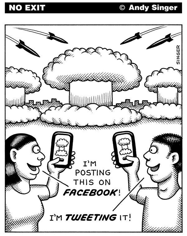 Facebook and Tweeting the Apocalypse © Andy Singer,Politicalcartoons.com,facebook,twitter,instagram,tweet,tweets,Tweeting,post,posts,posting,social,network,networks,networking,Tumblr,Pintrest,computer,computers,computing,smart,cell,phone,phones,iphone,iphones,nuclear,war,wars,missile,missiles,nuke,nukes,camera,photos
