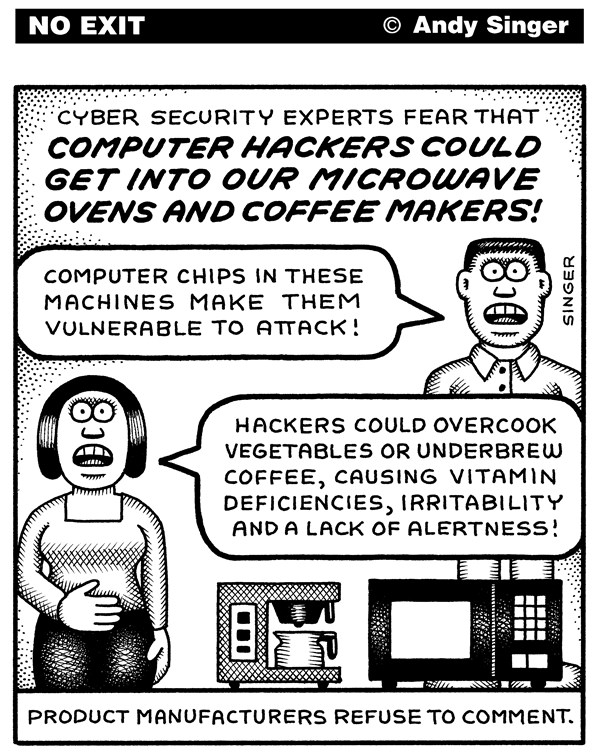 Computer Hacking Appliances © Andy Singer,Politicalcartoons.com,appliance,appliances,microwave,microwaves,oven,ovens,coffee,coffees,maker,makers,coffeemakers,computer,computers,network,networks,networking,internet,hacker,hackers,hacking,hack,hacks,hacked,chip,chips,cyber,security,cybersecurity,firewalls,crime