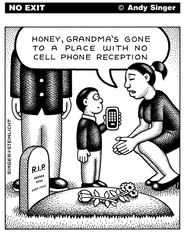 150075 600 Dead Have No Cell Phone Reception cartoons