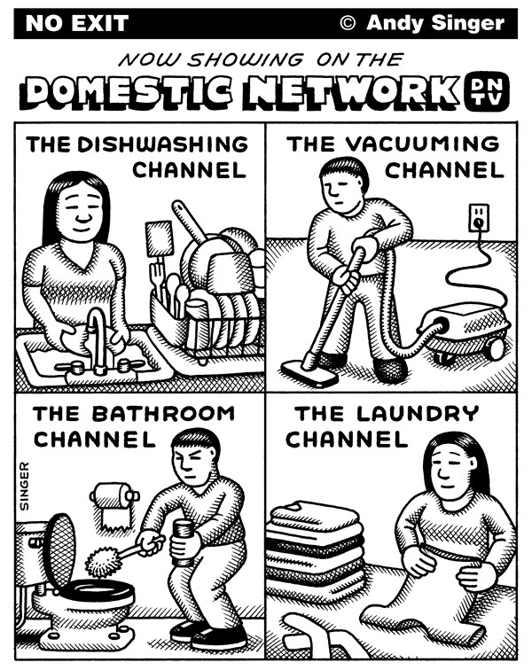 Domestic Network TV © Andy Singer,Politicalcartoons.com,cable,broadcast,reality,entertainment,network,television,TV,TVs,televisions,broadcasting,show,shows,programs,programming,domestic,domesticity,cleaning,dish,wash,washes,washing,dishwashing,laundry,clothes,vacuum,vacuums,vacuuming,channel,channels
