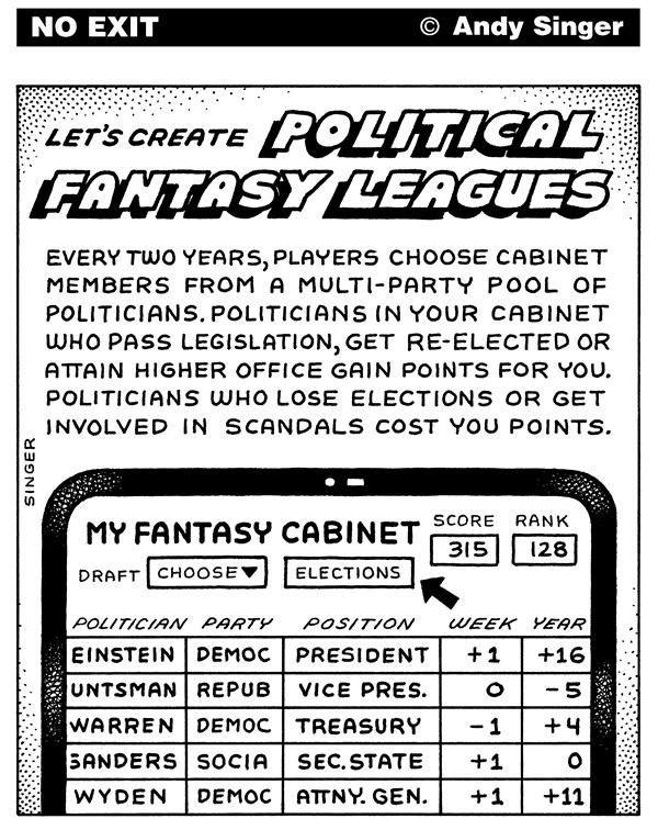 Political Fantasy Leagues © Andy Singer,Politicalcartoons.com,politics,political,politician,politicians,candidate,candidates,election,elections,legislation,legislatures,congress,senate,cabinets,representatives,laws,baseball,football,sport,sports,sporting,fantasy,fantasies,league,leagues,games,gaming,players