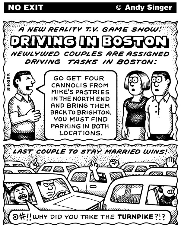 Andy Singer - Politicalcartoons.com - Driving In Boston Game Show - English - driving,driver,drivers,car,cars,motor,vehicle,vehicles,automobile,automobiles,traffic,jam,jams,parking,reality,television,TV,game,show,shows,gameshows,Boston,marriage,marriages,newlywed,newlyweds,couple,couples,relationship,relationships,men,women