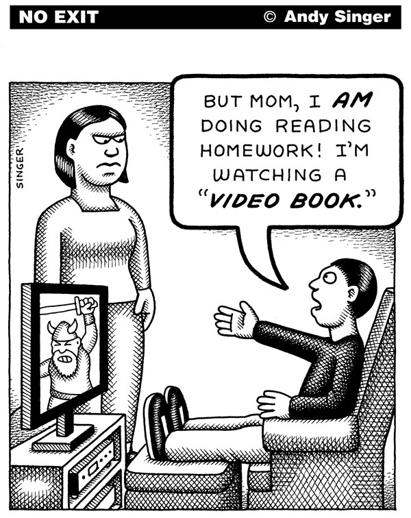 Andy Singer - Politicalcartoons.com - Video Books - English - video,videos,motion,picture,pictures,movie,movies,audio,book,books,reading,read,reads,readers,reader,education,english,literacy,television,televisions,TV,TVs,Netflix,streaming,homework,kid,kids,technology,tape,children,parent,parents,mom,mothers,child